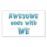Awesome ends with Me Sticker (Rectangle 10 pk)