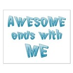 Awesome ends with Me Small Poster