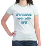 Awesome ends with Me Jr. Ringer T-Shirt