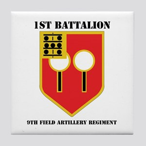 DUI - 1st Bn - 9th FA Regt with Text Tile Coaster