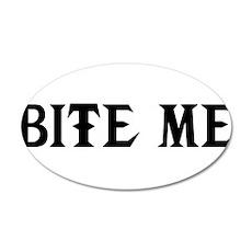 Bite me 22x14 Oval Wall Peel