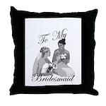 Bridesmaid Thank You #1 Throw Pillow