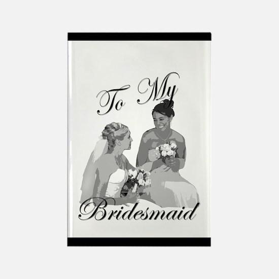 Bridesmaid Thank You #1 Rectangle Magnet