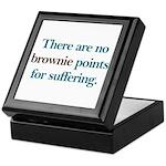 No Brownie Points for Sufferi Keepsake Box