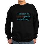 No Brownie Points for Sufferi Sweatshirt (dark)