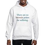 No Brownie Points for Sufferi Hooded Sweatshirt