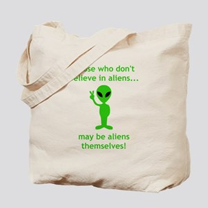 Aliens Themselves! Tote Bag