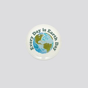 Earth Day Every Day Mini Button