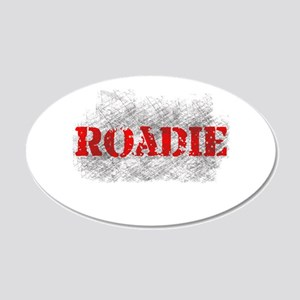 Rock n Roll Roadie 22x14 Oval Wall Peel
