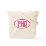 PHD Pretty Hot Dancer by DanceShirts.com Tote Bag