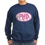 PHD Pretty Hot Dancer by DanceShirts.com Sweatshir