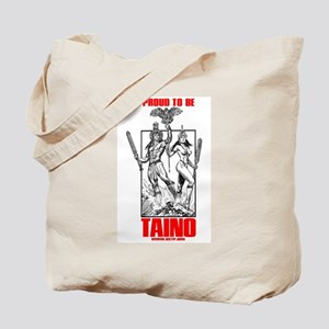 Proud to be Taino Tote Bag