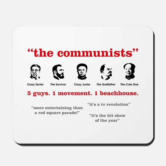 The Communists Mousepad