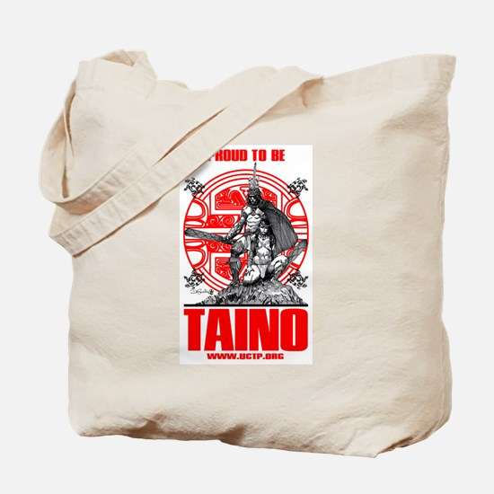Proud to be Taino 3 Tote Bag