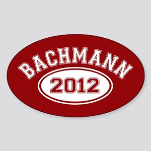 Bachmann 2012 Sticker (Oval)