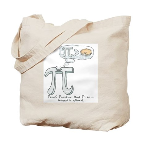 Pi is Irrational Tote Bag