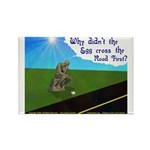 Why didn't the egg 1rst Rectangle Magnet (100 pack