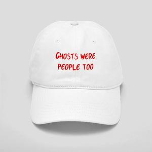 Ghosts Were People Cap