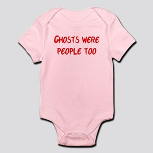 Ghosts Were People Infant Bodysuit