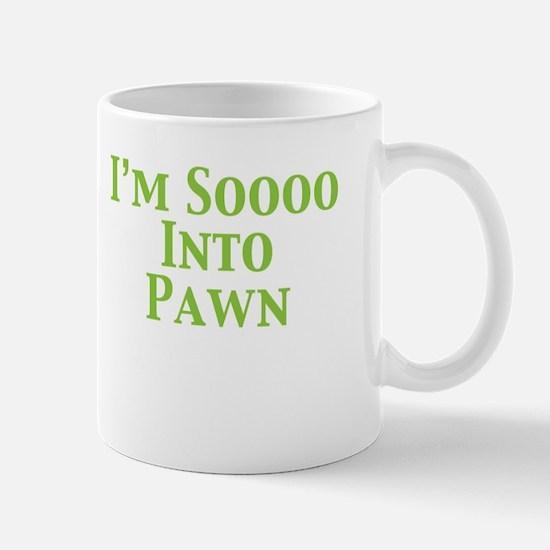 I'm Soooo Into Pawn Mug