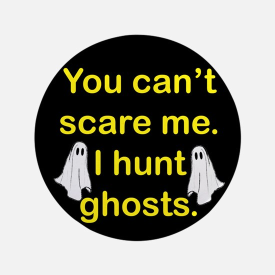 "I Hunt Ghosts 3.5"" Button"