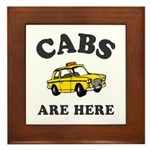 Cabs Are Here Framed Tile