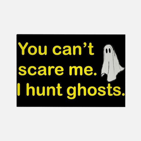 I Hunt Ghosts Rectangle Magnet