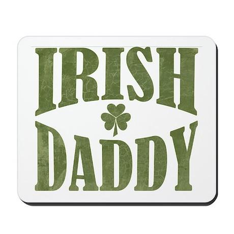 Irish Daddy Mousepad