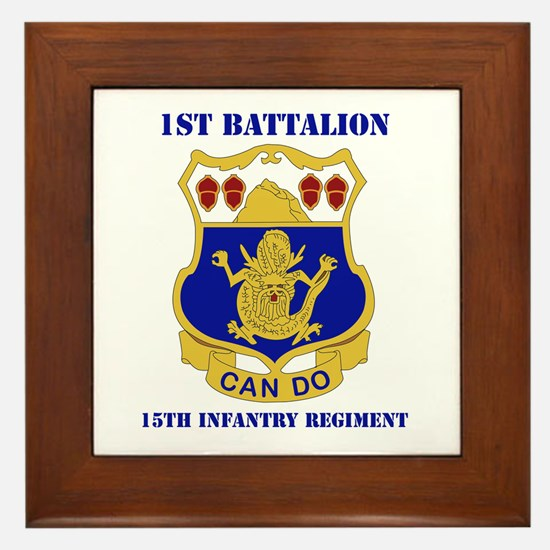 DUI - 1st Bn - 15th Infantry Regt with Text Framed