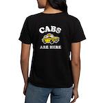 Cabs Are Here Women's Dark T-Shirt