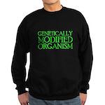 Genetically Modified Organism Sweatshirt (dark)