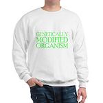 Genetically Modified Organism Sweatshirt