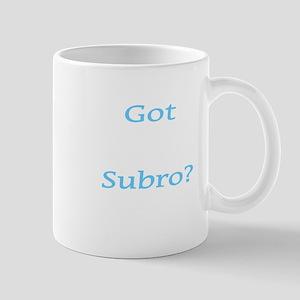 Got Subro? Mug