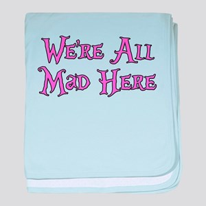 We're All Mad Here Alice baby blanket