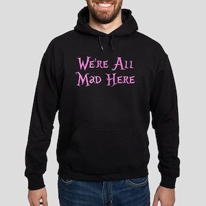 We're All Mad Here Alice Hoodie (dark)