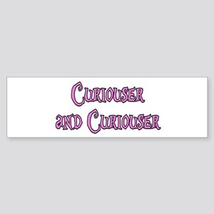 Curiouser and Curiouser Alice Sticker (Bumper)