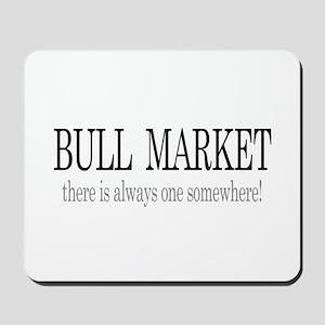 Bull Market Mousepad