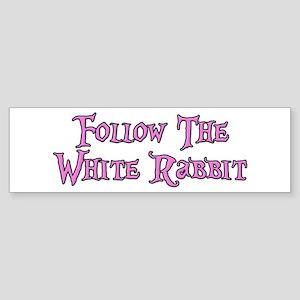 Follow The White Rabbit Sticker (Bumper)