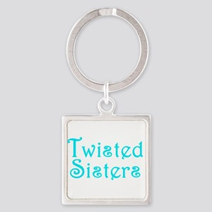 Twisted Sisters Keychains