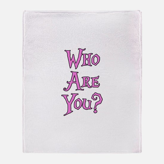 Who Are You? Alice in Wonderland Throw Blanket