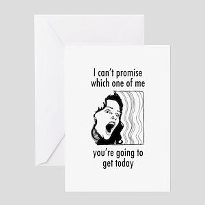 Pregnancy/menopause/mood swings Greeting Card
