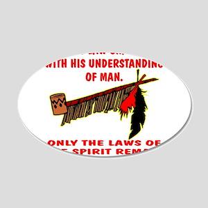 Man's Law or Spirit Law 22x14 Oval Wall Peel