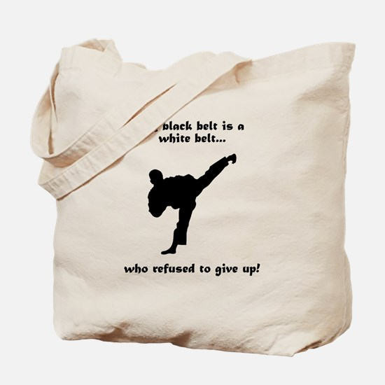 Black Belt Refusal Tote Bag