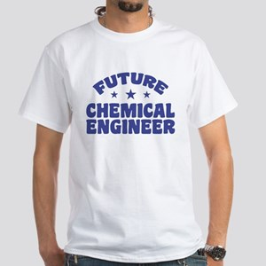 Future Chemical Engineer White T-Shirt
