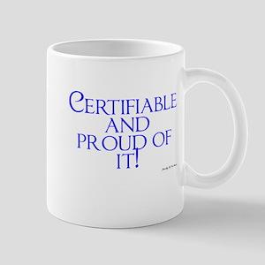 certifiable Mugs