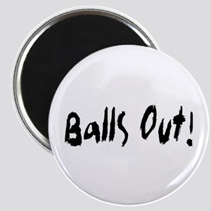 Balls Out! Magnet