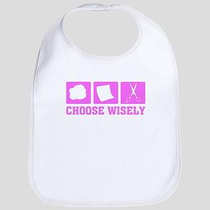 Choose Wisely Bib