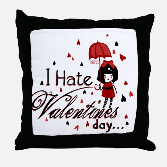 I Hate Valentine's Throw Pillow