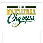 2010 Nat10nal Champs Yard Sign
