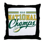 2010 Nat10nal Champs Throw Pillow